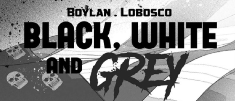 COMING TO THOUGHT BUBBLE: BLACK, WHITE AND GREY