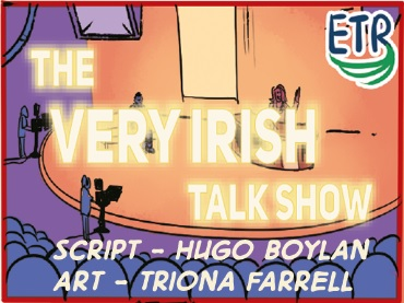 FREE COMIC: The Very Irish Talk Show (#Repealthe8th)